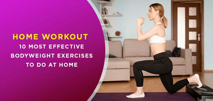 Home Workout | 10 Most Effective Bodyweight Exercises to do at Home