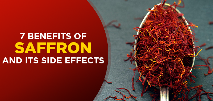 7 Benefits Of Saffron & Its Side Effects