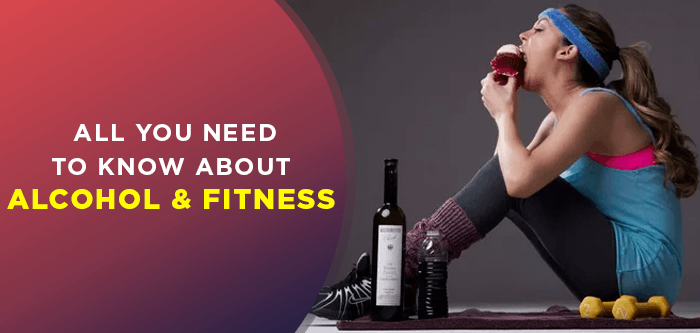 The Effects of Alcohol on your Fitness Routine
