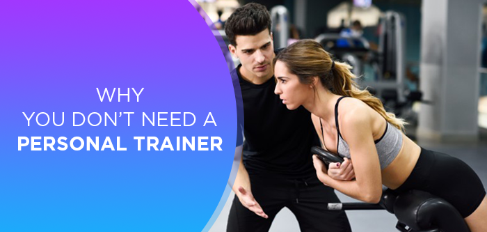 Fitness Tips   Do I need a Personal Trainer?