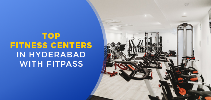 Discover the Best Fitness Studios & Gyms in Hyderabad with FITPASS