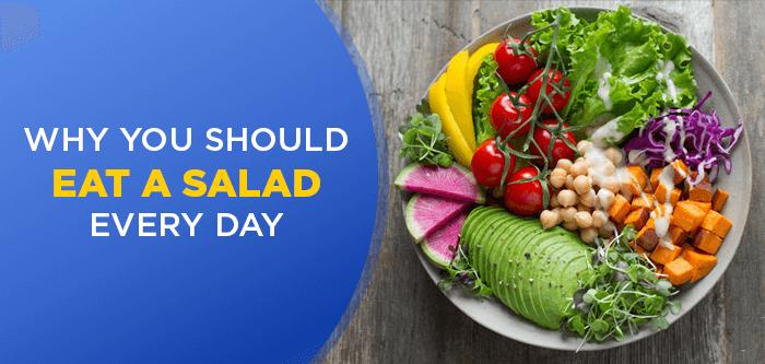 7 Benefits of Eating Salads Regularly