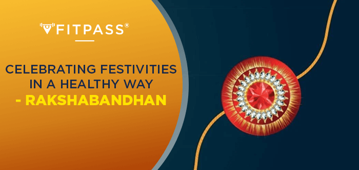 This Rakshabandhan Only Gain Happiness and No Weight: Here's How!