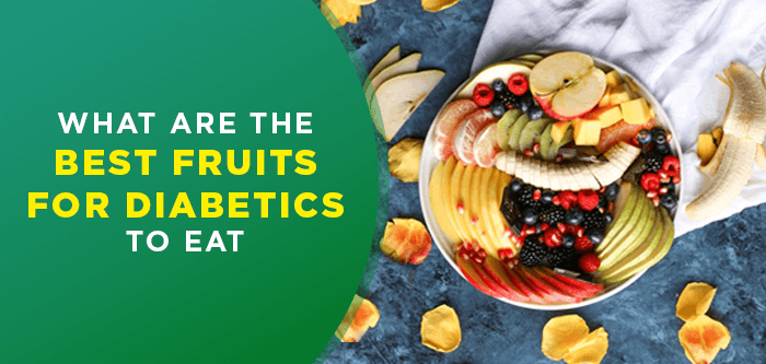 7 Best Fruits for Diabetic People