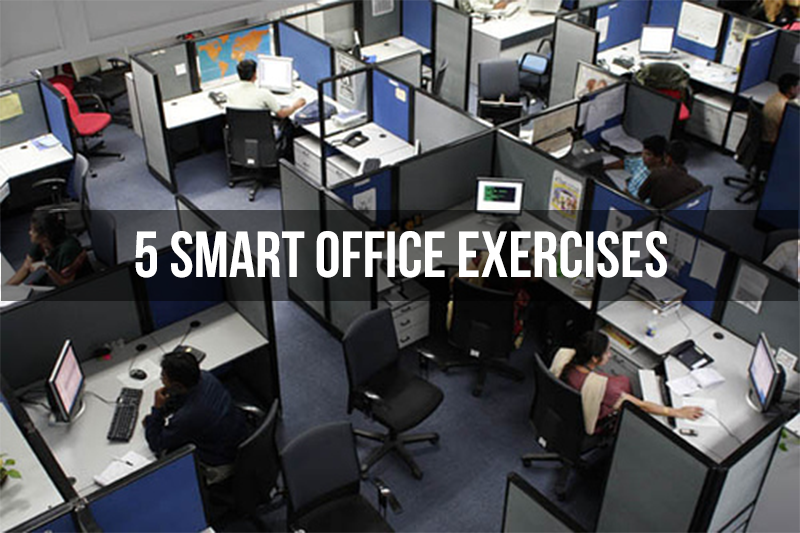 5 Smart Office Exercises