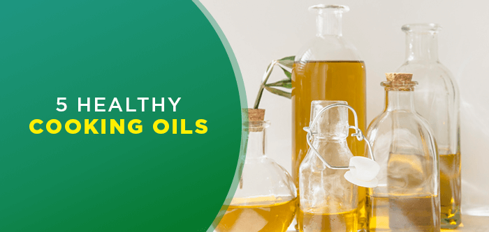 How to Choose Healthy Cooking Oil