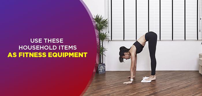 7 Household Items for Makeshift Exercise Equipment