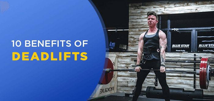 What Are The Benefits Of Deadlifts?