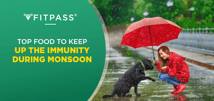 Top foods to keep up the immunity during monsoon