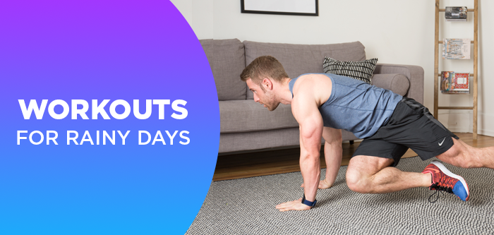 Stay-at-Home Workout Tips For Rainy Days