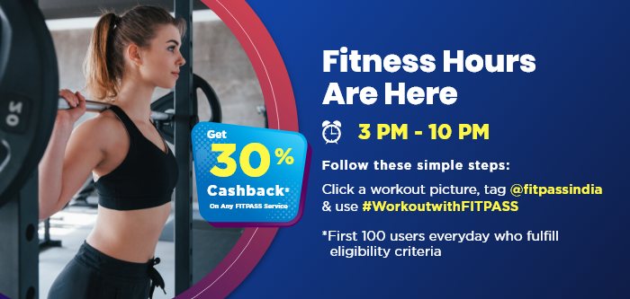Arrive at the Fitness Hours | FITPASS 30% Cashback Event