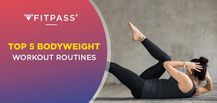 Top 5 Bodyweight Workout Routines