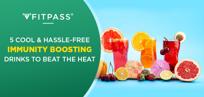 5 Cool & Hassle-Free Immunity Boosting Drinks to Beat the Heat
