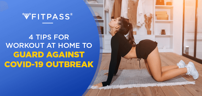 4 Tips for Workout at Home to Guard against COVID-19 Outbreak