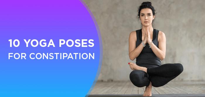 10 Yoga Poses That Improve Digestion