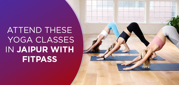 10 Fitness Centers For The Best Yoga Classes In Jaipur