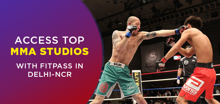 Your FITPASS Guide To MMA Workout In Delhi NCR