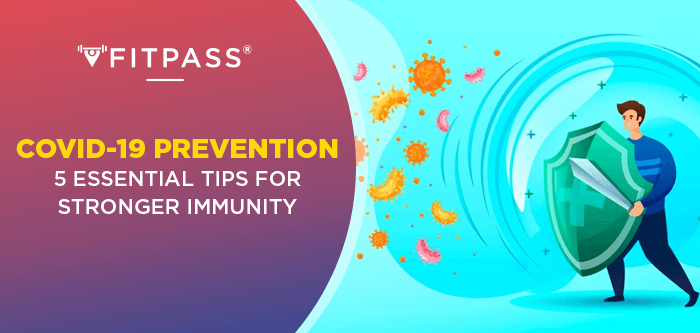 Covid-19 Prevention | 5 Essential Tips for Stronger Immunity
