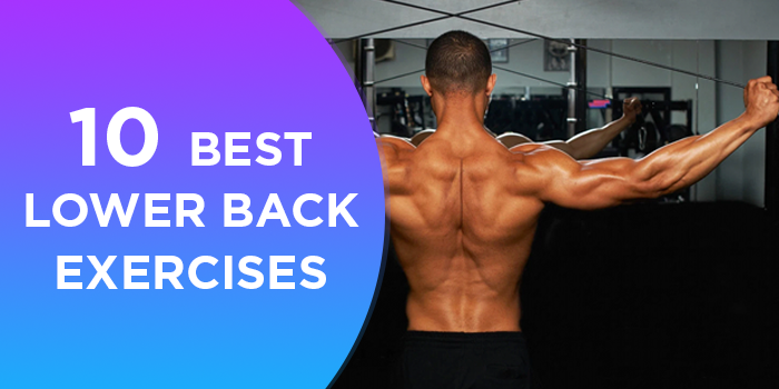 10 Best Lower Back Exercises For Strong Lower Back