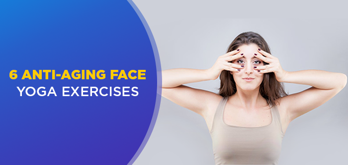 Do These Face Yoga Exercises to Look Younger
