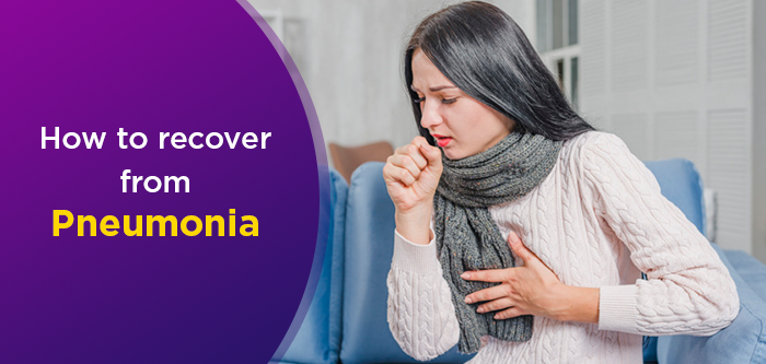7 Easy Ways To Regain Strength After Pneumonia