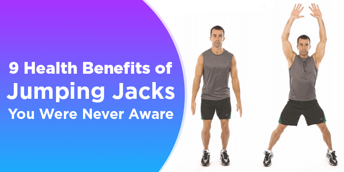 9 Health Benefits Of Jumping Jacks You Were Never Aware