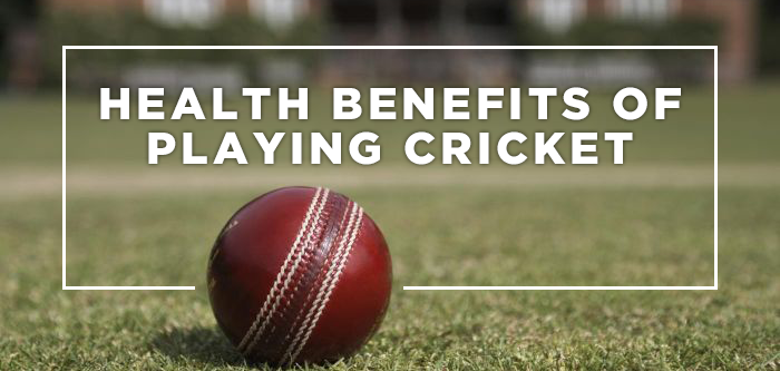 Health Benefits Of Playing Cricket