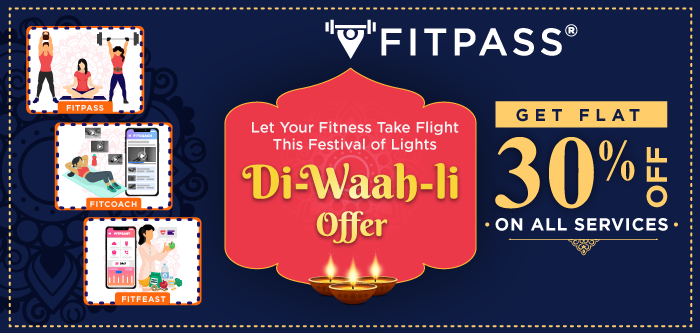 FITPASS Diwali Offer – Better Access to Fitness