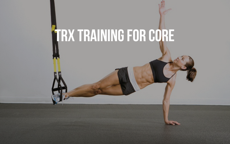 TRX Training For Core