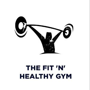 The Fit 'n' Healthy Gym Mahesh Nagar