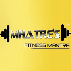 Mhatre's Fitness Mantra