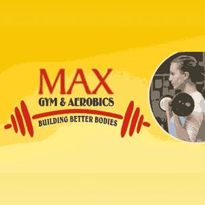 Max Fitness Gym And Aerobics