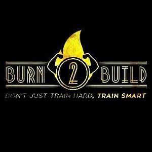 Burn 2 Build