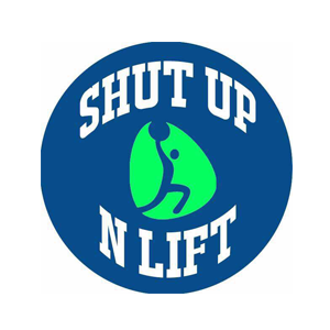 Shut Up N Lift
