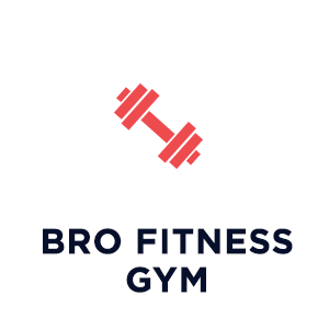 Bro fitness Gym